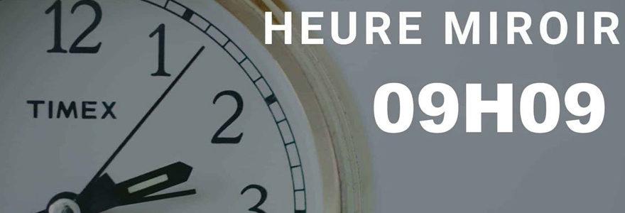 heure miroir 09h09
